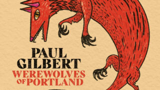 Paul GilbertのアルバムWerewolves of Portland