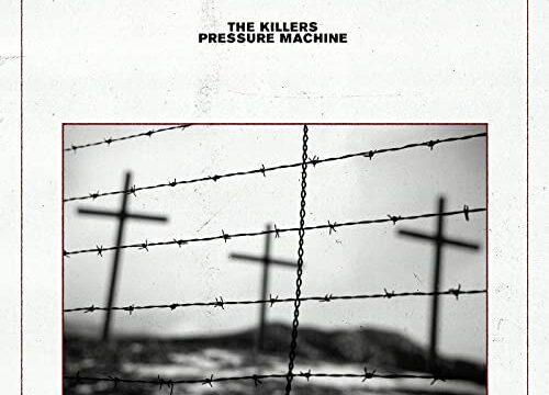 The killers『Pressure Machine』